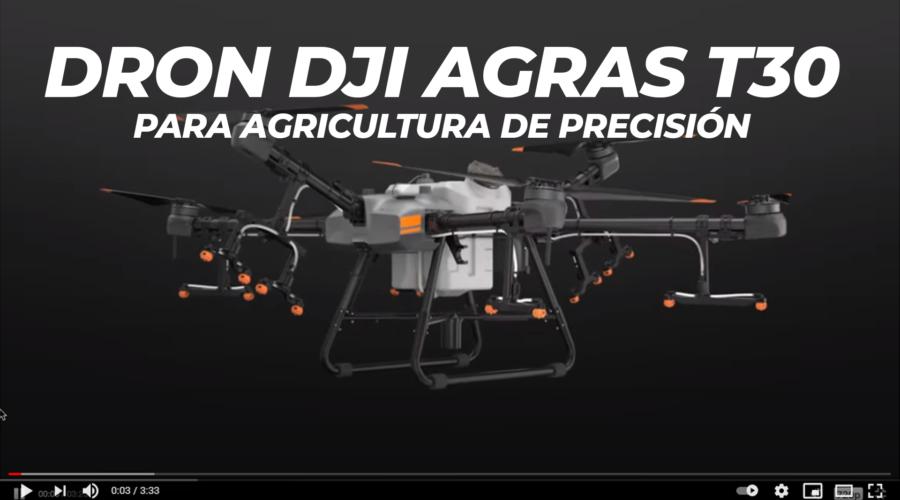 DRON-AGRAS-T30-DJI-AGRICULTURA-PRECISION